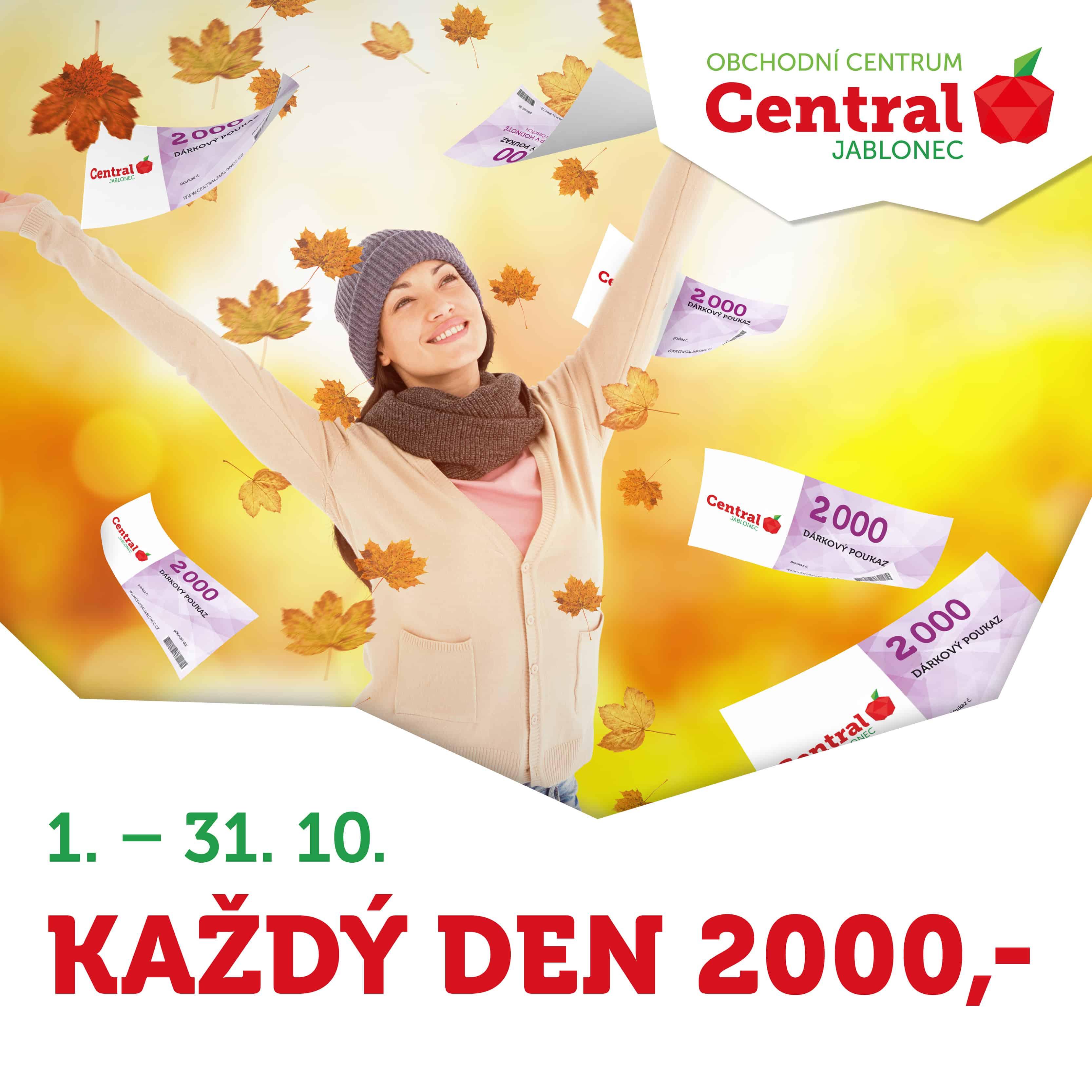 40873cde85 Každý den 2000 Kč – celý říjen! Každý říjnový den rozdáváme dárkové  poukázky Central Jablonec ...