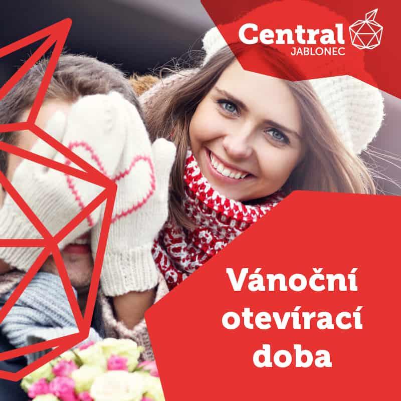 0ed39b8c00 CENTRAL JABLONEC VÁNOČNÍ OTEVÍRACÍ DOBA - Central Jablonec
